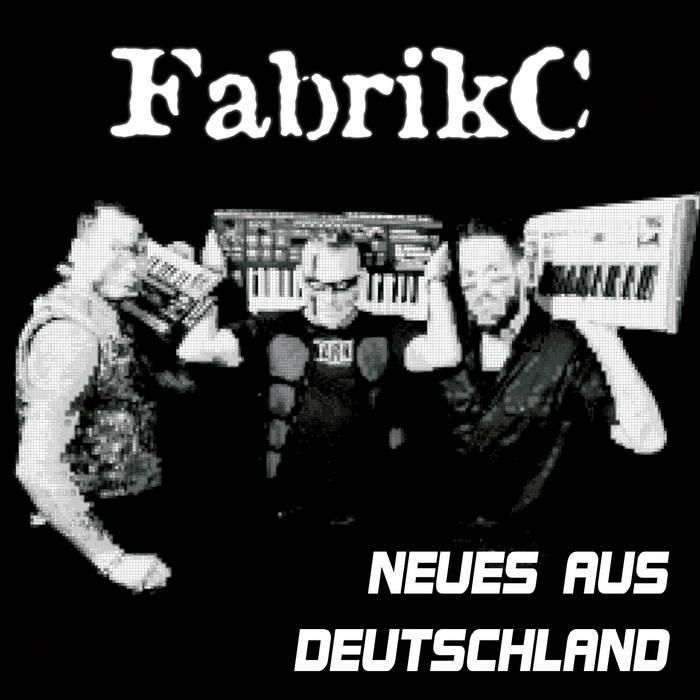 FabrikC - Neues aus Deutschland - FabrikC - Neues aus Deutschland