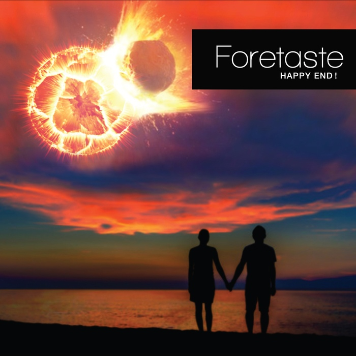 Foretaste - Happy End! - Foretaste - Happy End!