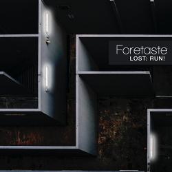 Foretaste - Run - Foretaste - Lost: Run!
