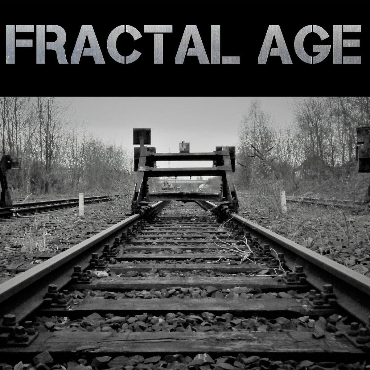 Fractal Age – Not Yet - Fractal Age - Fractal Age