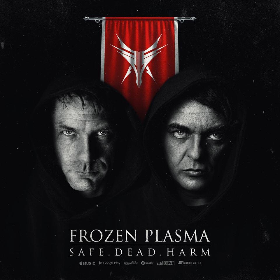 Frozen Plasma - Safe. Dead. Harm. - Frozen Plasma - Safe. Dead. Harm.