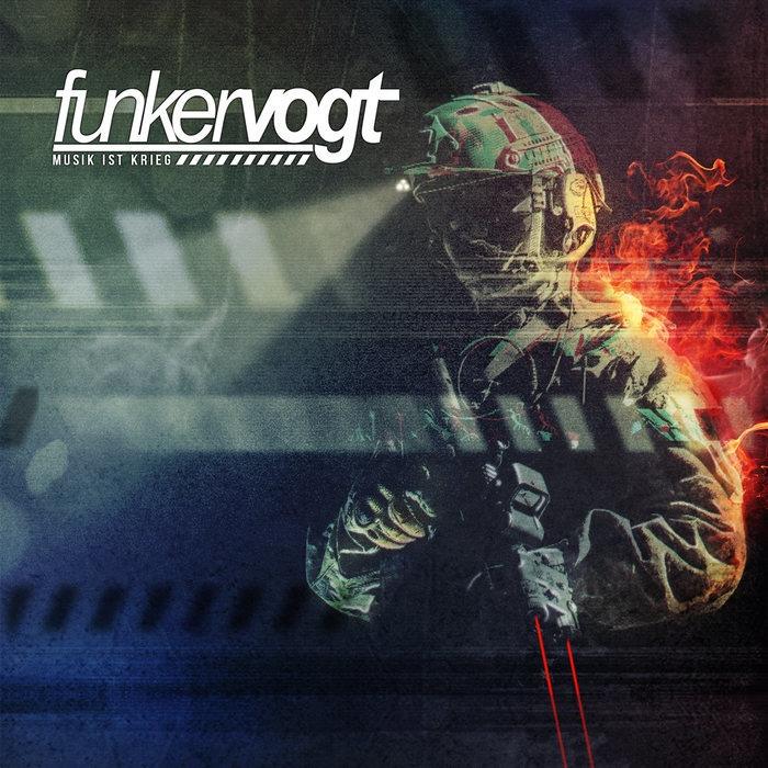 Funker Vogt - Wahre Helden - Funker Vogt - Musik ist Krieg