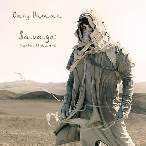 Gary Numan - Savage (Songs From A Broken World) - Gary Numan - Savage (Songs From A Broken World)