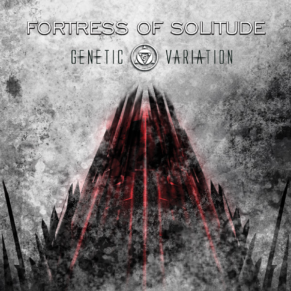 Genetic Variation - Fortress Of Solitude - Genetic Variation - Fortress Of Solitude