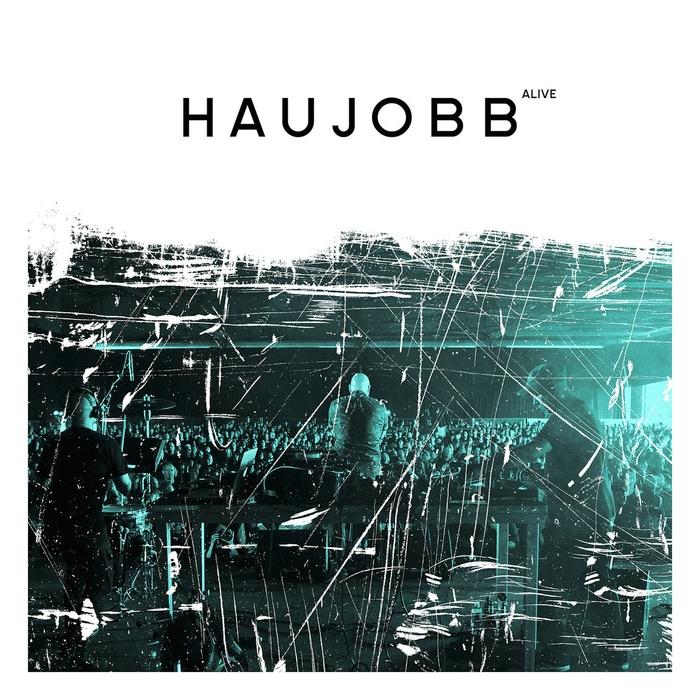 Haujobb - Alive - Haujobb - Alive
