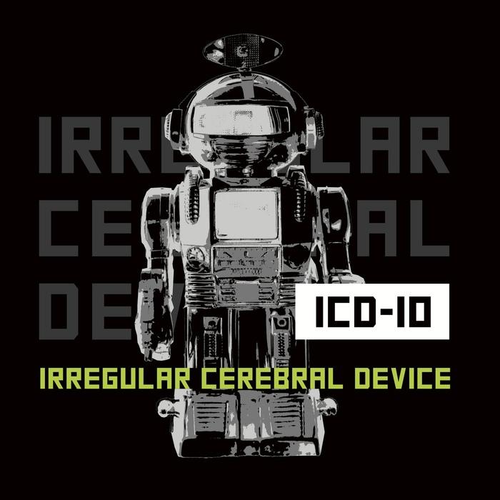 ICD-10 - Irregular Cerebral Device - ICD-10 - Irregular Cerebral Device