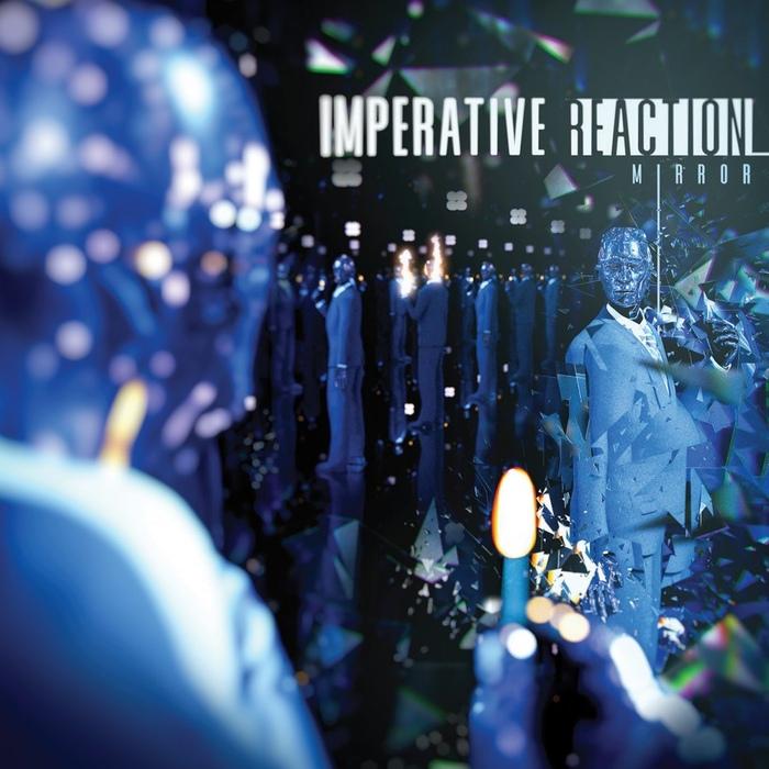 Imperative Reaction - Mirror - Imperative Reaction - Mirror