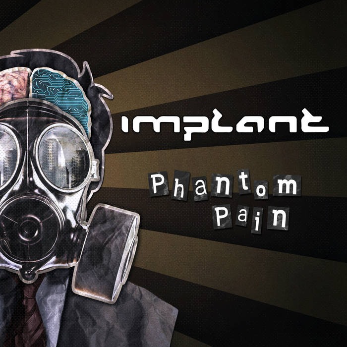 Implant - Phantom Pain - feat. Noemi Aurora - Implant - Phantom Pain