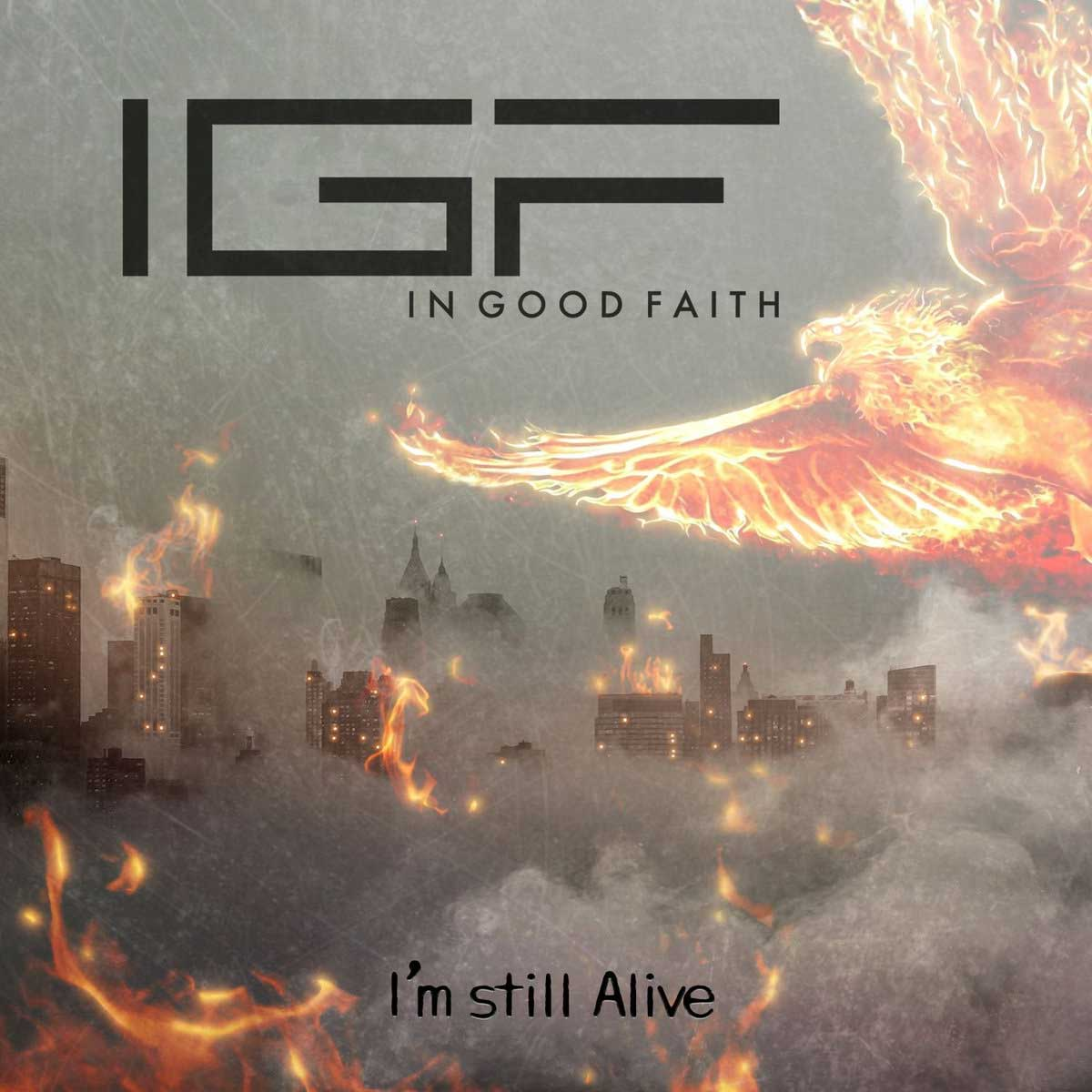 In Good Faith - I'm Still Alive - In Good Faith - I'm Still Alive