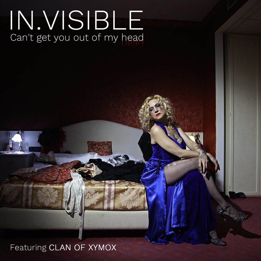 In.Visible feat.Clan Of Xymox - Can't Get You Out Of My Head - In.Visible feat.Clan Of Xymox - Can't Get You Out Of My Head