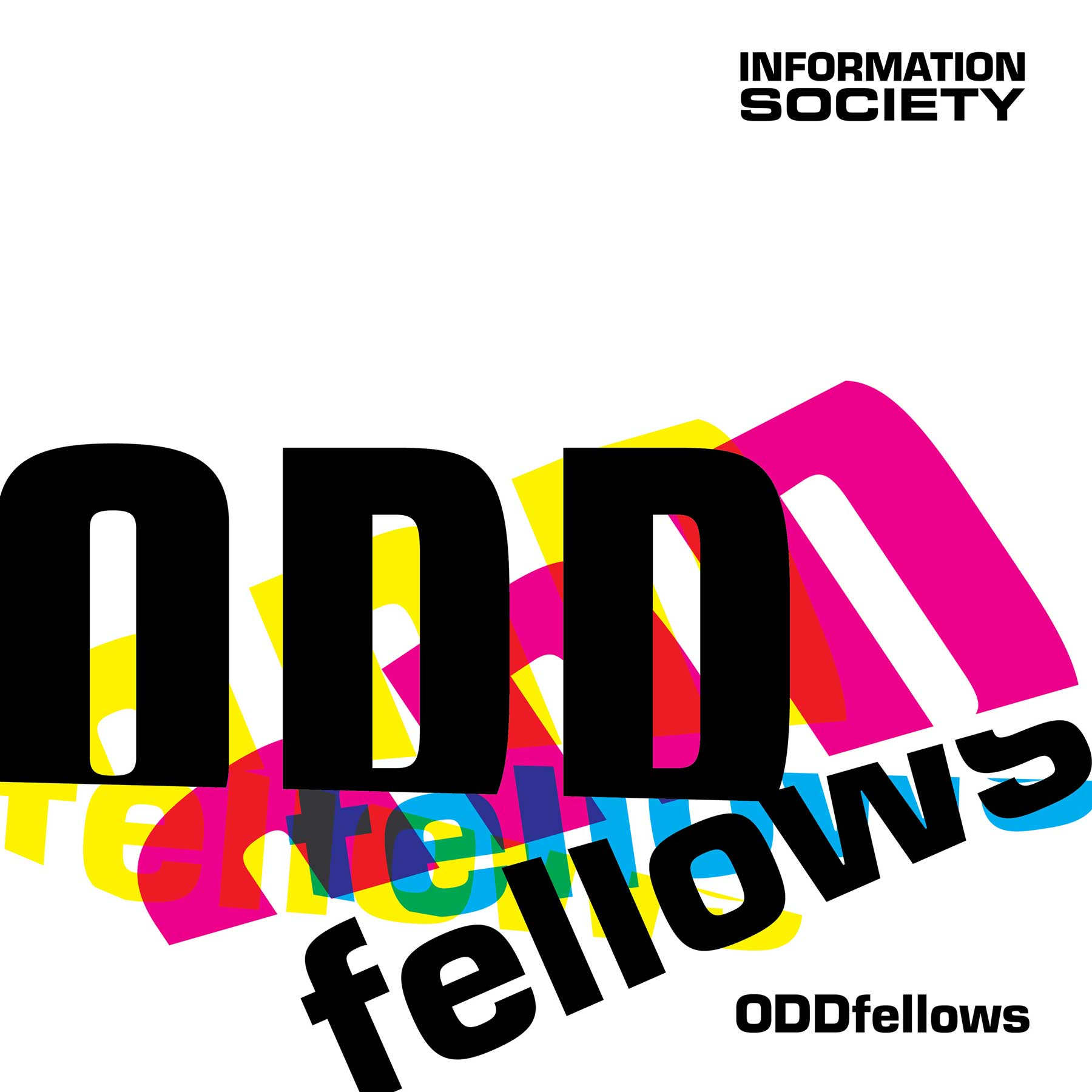 Information Society - ODDfellows - Information Society - ODDfellows