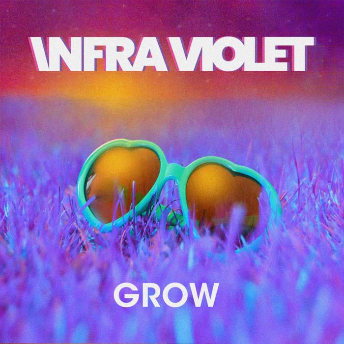 Infra Violet - Grow - Infra Violet - Grow