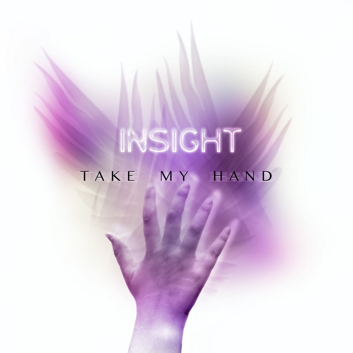 Insight - Take My Hand - Insight - Take My Hand