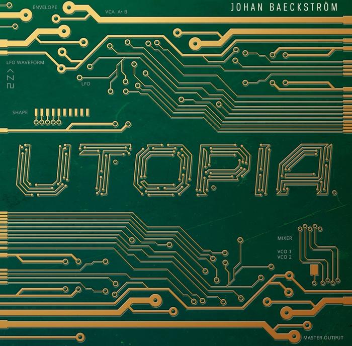 Johan Baeckström - Utopia - Johan Baeckström - Utopia