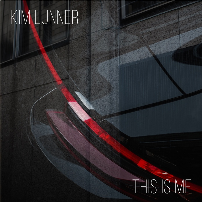 Kim Lunner - This Is Me - Kim Lunner - This Is Me