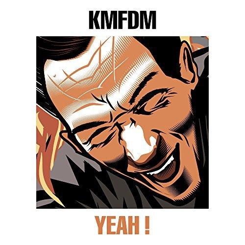KMFDM - Hell Yeah - KMFDM - Hell Yeah