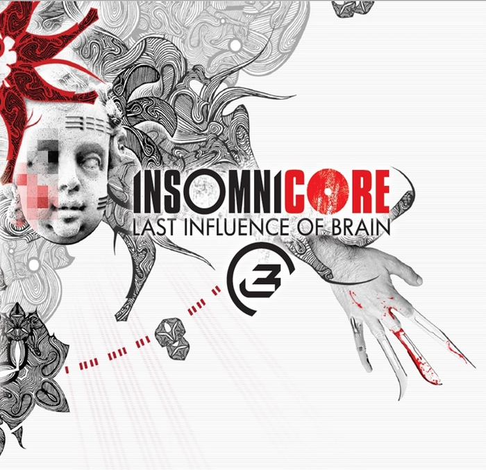 Last Influence of Brain - Insomnicore - Last Influence of Brain - Insomnicore