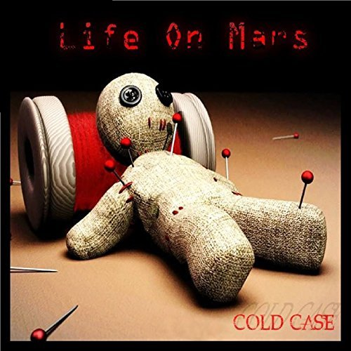 Life On Mars - Cold Case - Life On Mars - Cold Case