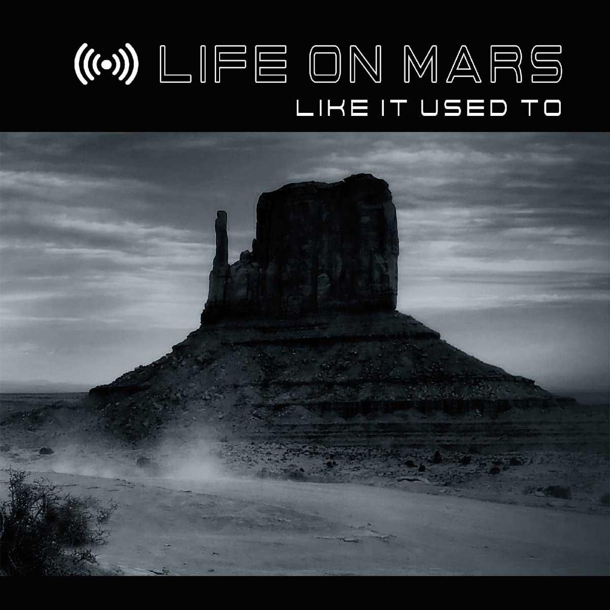 Life On Mars - Like It Used To - Life On Mars - Like It Used To