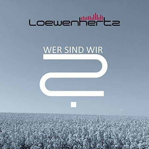 Loewenhertz - Wer sind wir - Loewenhertz - Wer sind wir