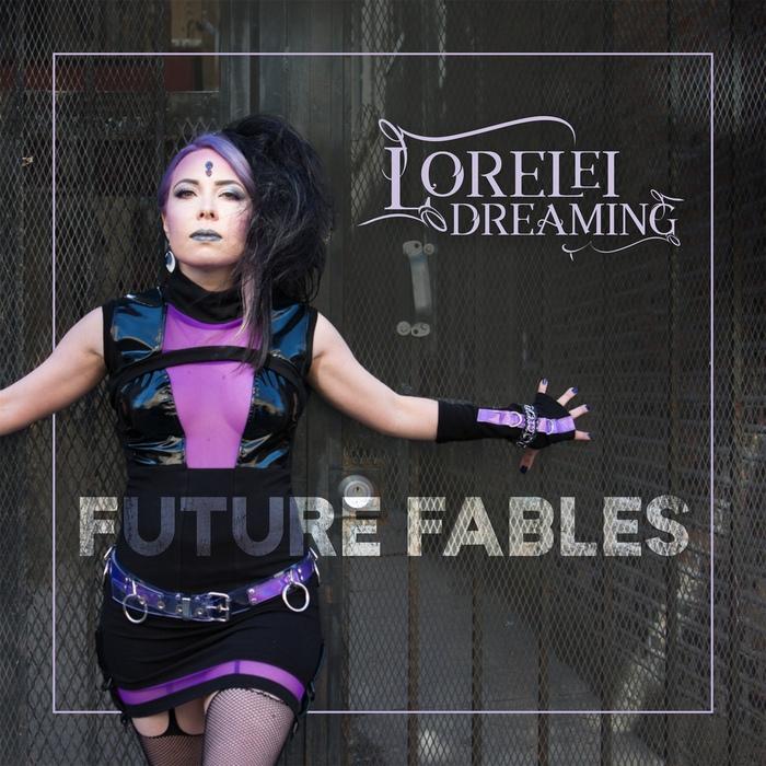 Lorelei Dreaming - Future Fables - Lorelei Dreaming - Future Fables