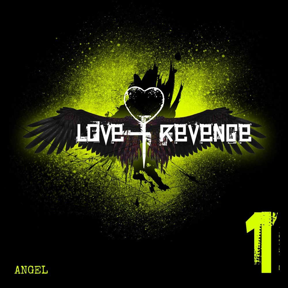 Love and Revenge - Angel - Love and Revenge - Angel