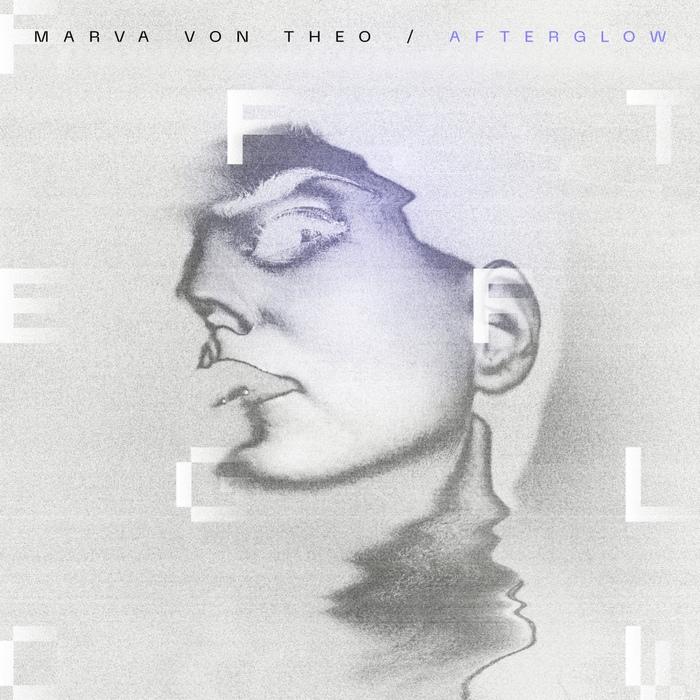 Marva von Theo - Afterglow - Marva von Theo - Afterglow