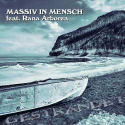 Massiv in Mensch feat. Rana Arborea - Gestrandet - Massiv in Mensch feat. Rana Arborea - Gestrandet