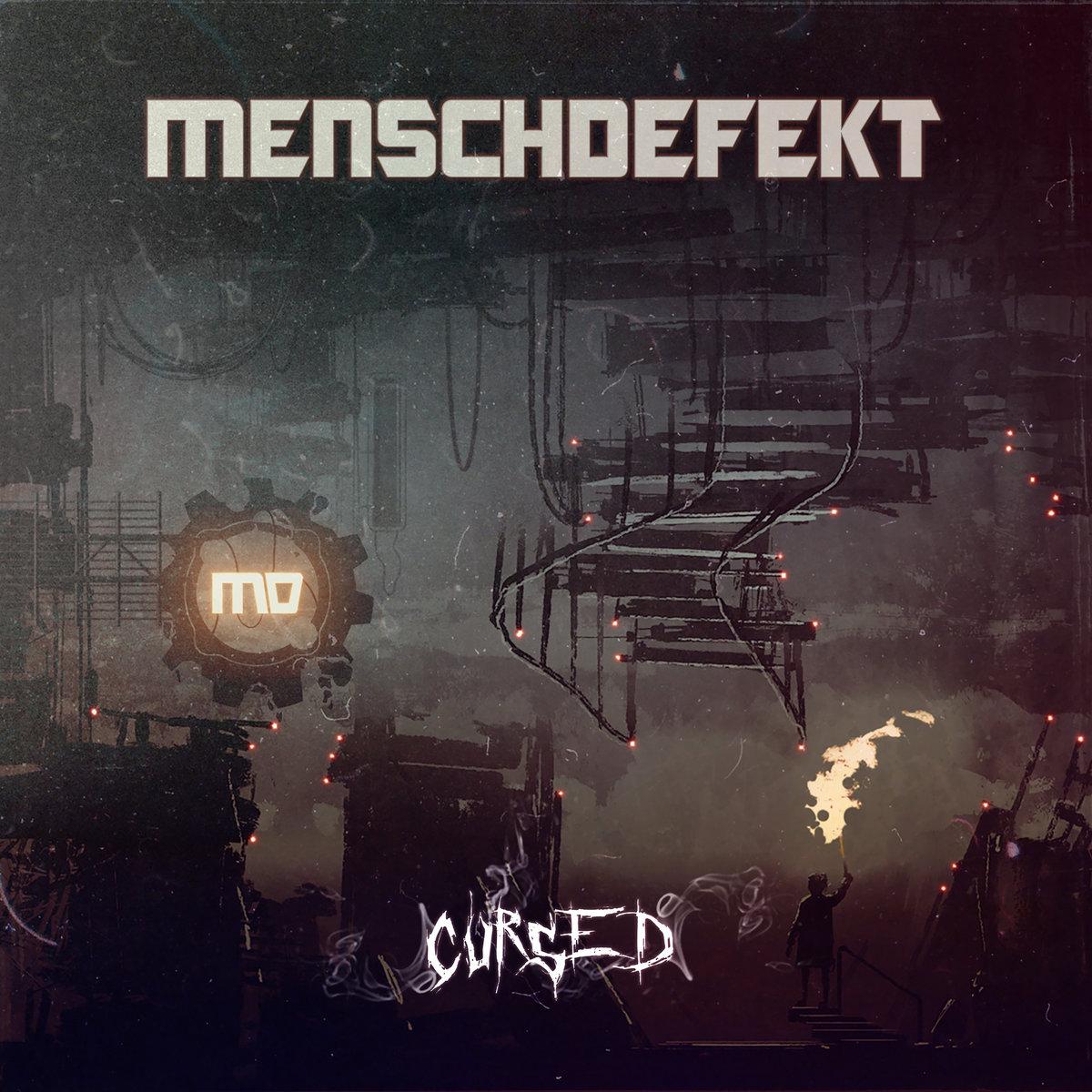 Menschdefekt - Cursed - Menschdefekt - Cursed