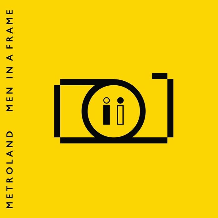 Metroland - Men In A Frame - Metroland - Men In A Frame