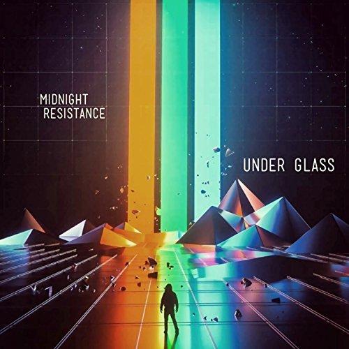 Midnight Resistance - Under Glass - Midnight Resistance - Under Glass