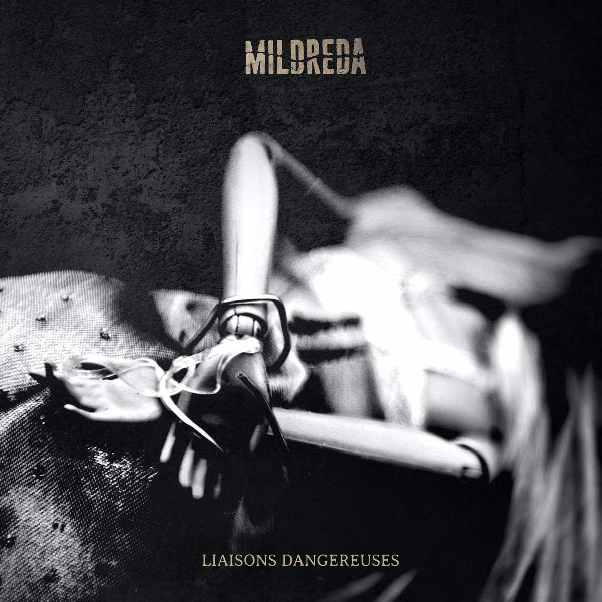 Mildreda - Liaisons Dangereuses - Mildreda - Liaisons Dangereuses
