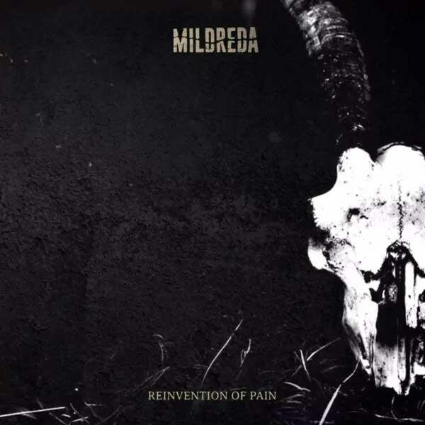 Mildreda – Reinvention of Pain - Mildreda – Reinvention of Pain