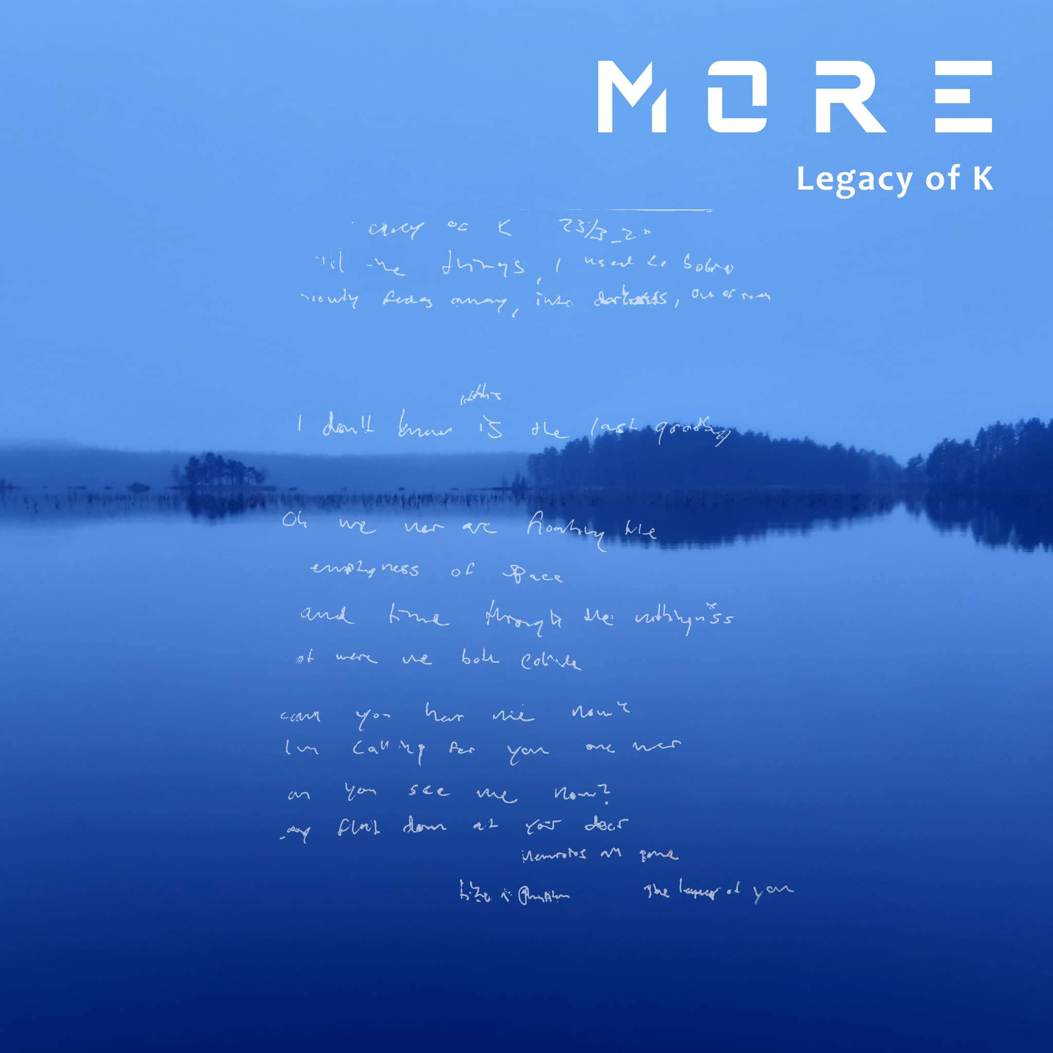 More - Legacy of K - More - Legacy of K