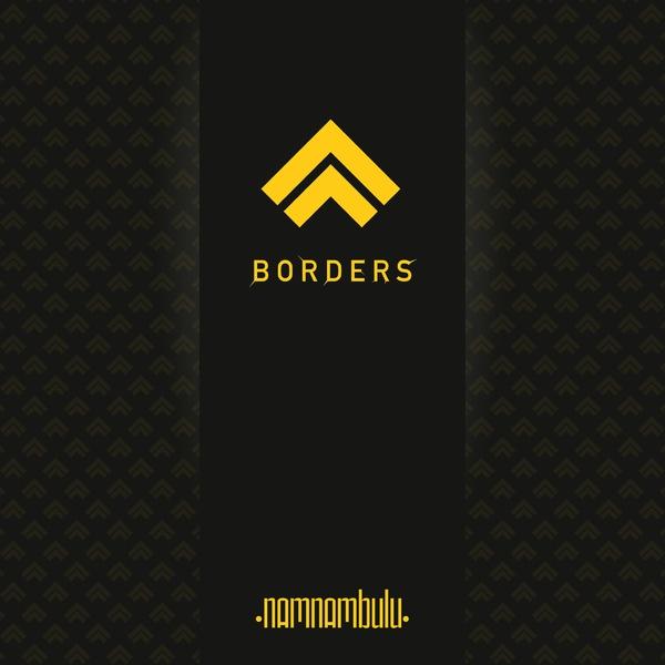 NamNamBulu - Borders - NamNamBulu - Borders