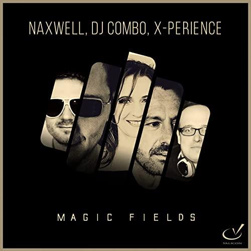 NaXwell, DJ Combo & X-Perience - Magic Fields - NaXwell, DJ Combo & X-Perience - Magic Fields