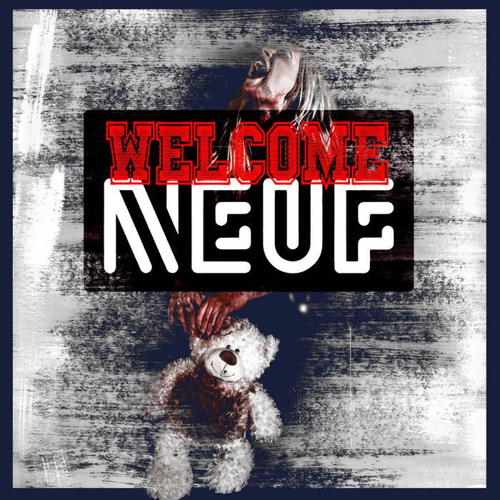 Neuf - Welcome - Neuf - Welcome