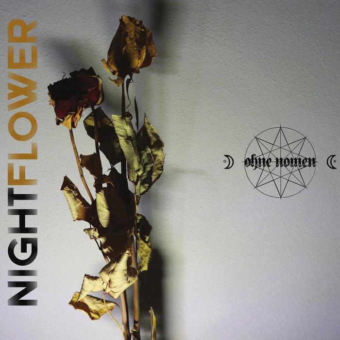 Ohne Nomen - Nightflower - Ohne Nomen - Nightflower