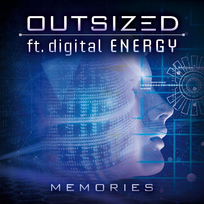 Outsized feat. digital ENERGY - Memories - Outsized feat. digital ENERGY - Memories