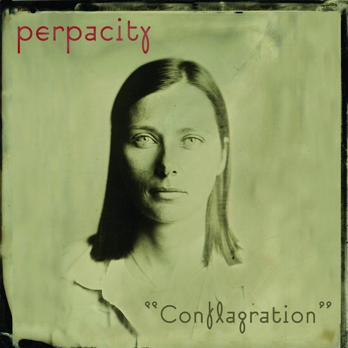Perpacity - Conflagration - Perpacity - Conflagration