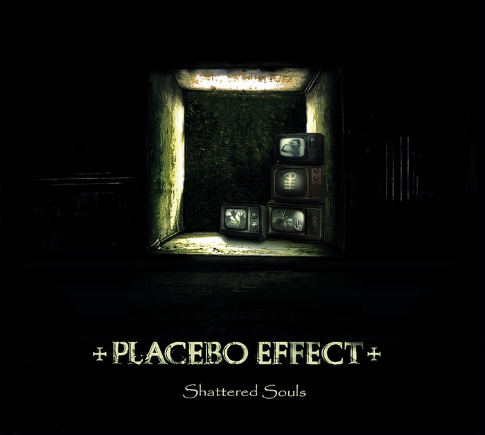 Placebo Effect - Shattered Souls - Placebo Effect - Shattered Souls