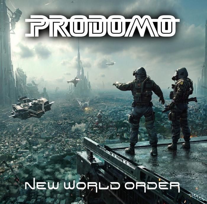 Prodomo - New World Order - Prodomo - New World Order