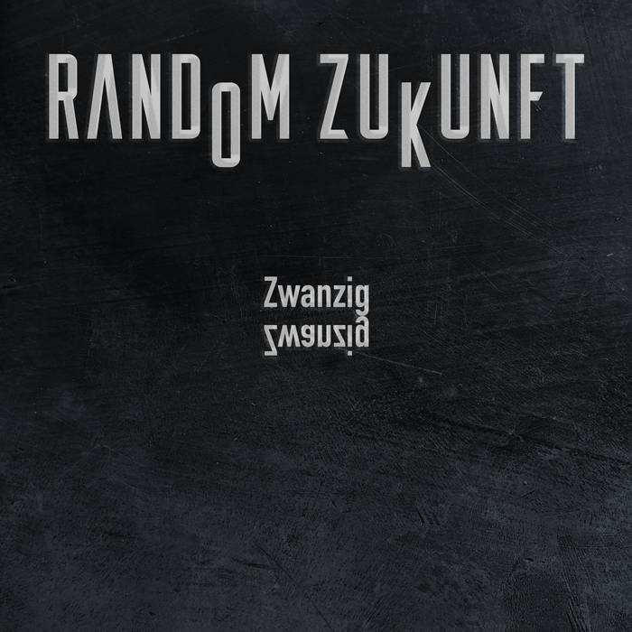 Random Zukunft - Zwanzig Zwanzig - Random Zukunft - Zwanzig Zwanzig