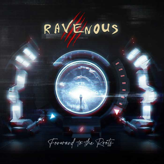 Ravenous - Forward To The Roots - Ravenous - Forward To The Roots