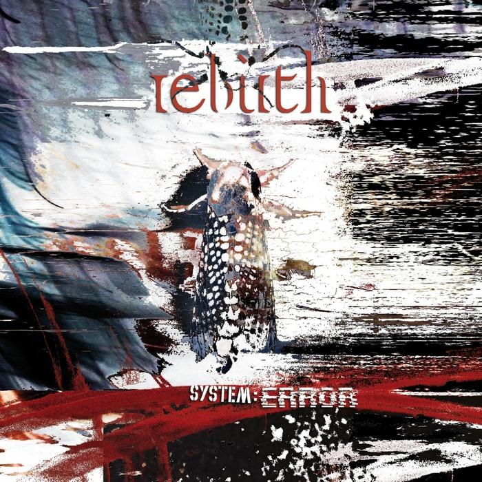 Rebirth - System:Error - Rebirth - System:Error