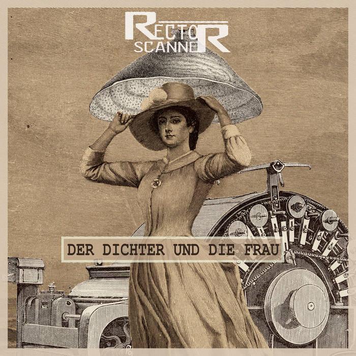 Rector Scanner - Der Dichter Und Die Frau - Rector Scanner - Der Dichter Und Die Frau