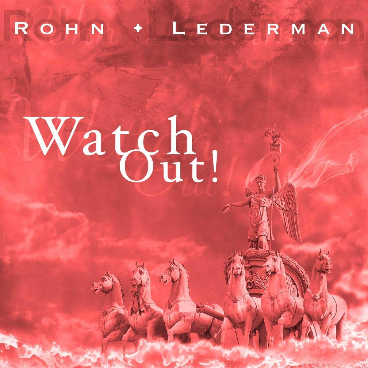 Rohn + Lederman - Watch Out! (Leæther Strip Remix) - Rohn + Lederman - Watch Out!