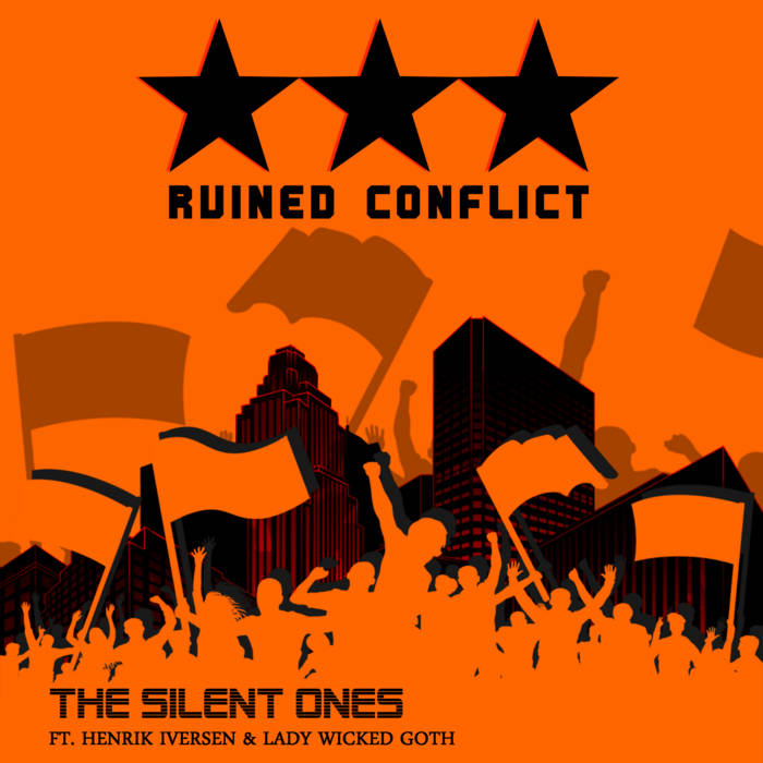 Ruined Conflict - The Silent Ones - Ruined Conflict - The Silent Ones
