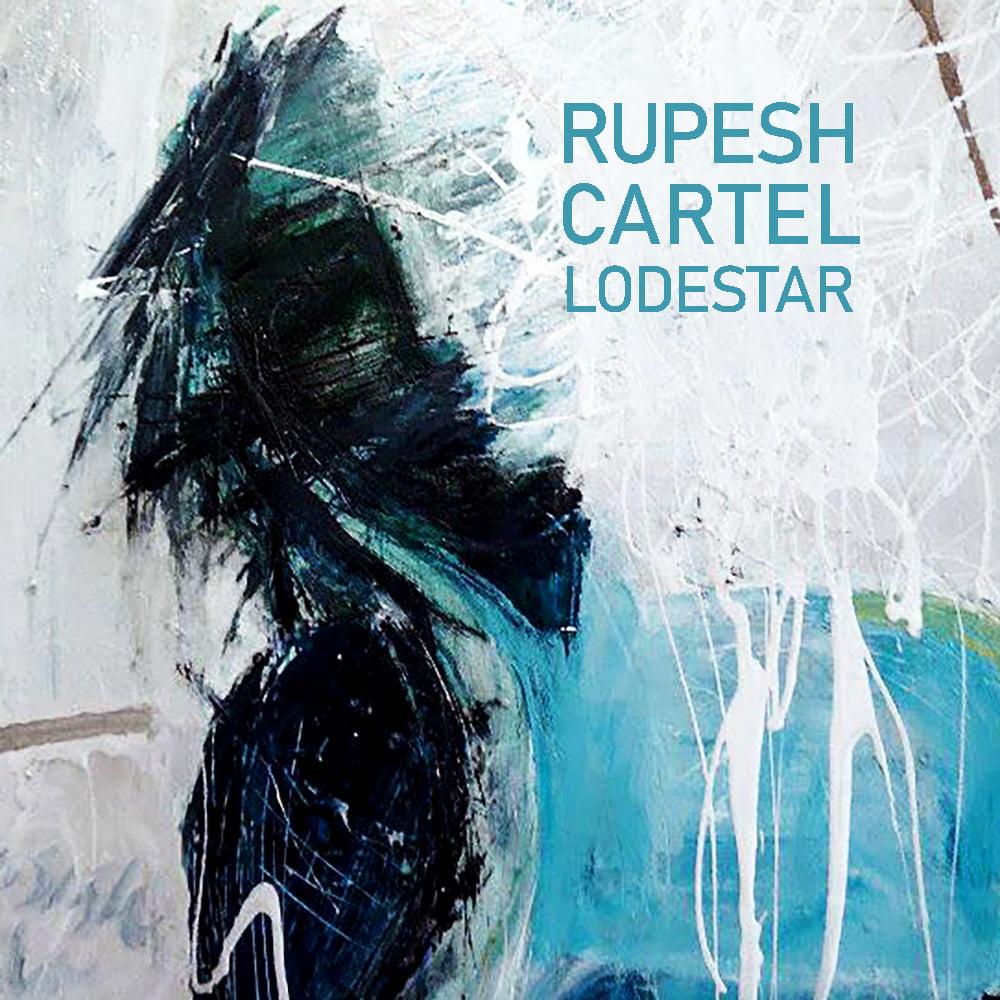 Rupesh Cartel - Lodestar - Rupesh Cartel - Lodestar