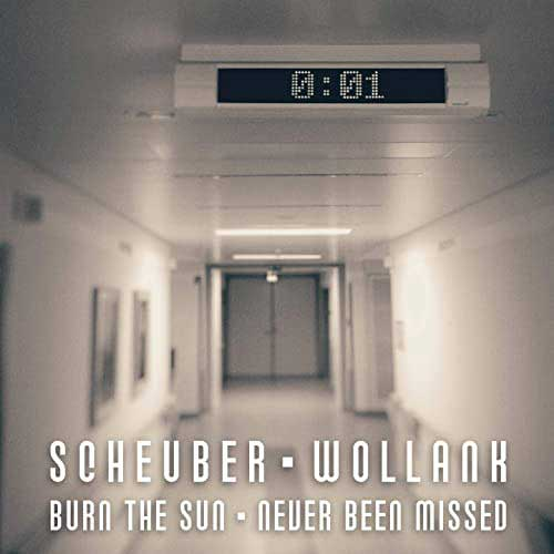 Scheuber feat. Wollank - Burn The Sun - Scheuber feat. Wollank - Burn The Sun